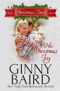 His Christmas Joy (Christmas Town Book 7) by [Baird, Ginny]