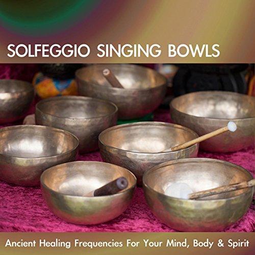 Solfeggio Singing Bowls: Ancie...
