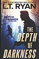 The Depth of Darkness (Mitch Tanner)