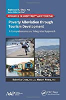 Poverty Alleviation through Tourism Development: A Comprehensive and Integrated Approach (Advances in Hospitality and Tourism)