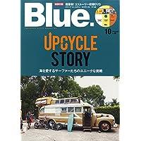 Blue. (ブルー) 2014年 10月号 Vol.49