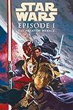 Star Wars: Episode I - The Phantom Menace (Star Wars, 1)