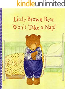 Little Brown Bear Won't Take A Nap: Recommended puzzle picture book (English Edition)