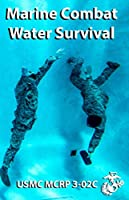 Marine Combat Water Survival: MCRP 3-02C