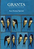 Granta 106: Fiction Special (Granta: The Magazine of New Writing)