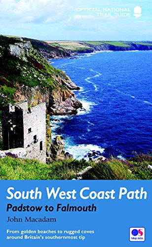 South West Coast Path: Padstow to Falmouth: From golden beaches to rugged coves around Britain's southernmost tip (National Trail Guides) (English Edition)