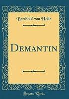 Demantin (Classic Reprint)