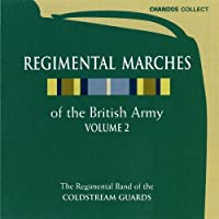 Regimental Marches of the British Army Vol 2