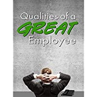Qualities of a Great Employee - Business Management & HR Training - Career Planning & Guidance [並行輸入品]