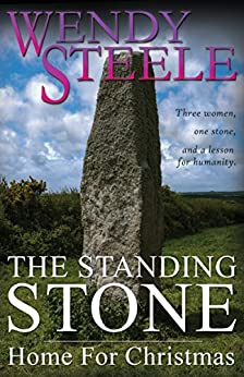 The Standing Stone - Home For Christmas by [Steele, Wendy]