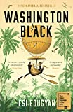 Washington Black: Shortlisted for the Man Booker Prize 2018 (English Edition) 画像