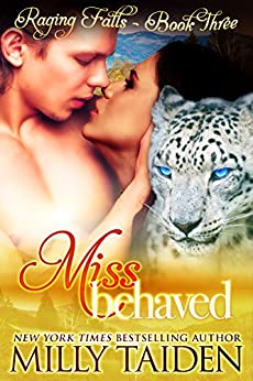 Miss Behaved: BBW Paranormal Shape Shifter Romance (Raging Falls Book 3) by [Taiden, Milly]