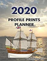 """Profile Prints Planner 2020: The Mayflower 1620. 8.5"""" x 11"""" Dated weekly Illustrated planner/ planning calendar for 2020. 2 pages per week.  Maritime History (Profile Prints Planners)"""