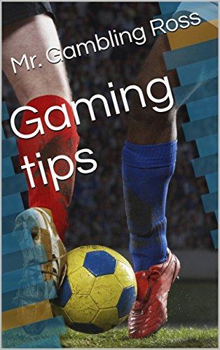 Gaming tips (English Edition)