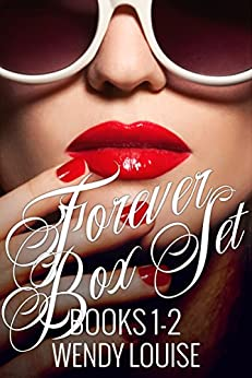 The Forever Series - Box Set: (Books 1 and 2) by [Louise, Wendy]