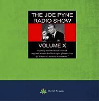 The Joe Pyne Radio Show: Vol 10【CD】 [並行輸入品]