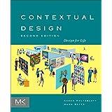 Contextual Design: Design for Life