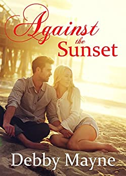 Against the Sunset by [Mayne, Debby]