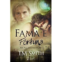 Fama e Fortuna (An All Cocks Story Vol. 2) (Italian Edition)