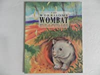 The Worrisome Wombat (Voyages)