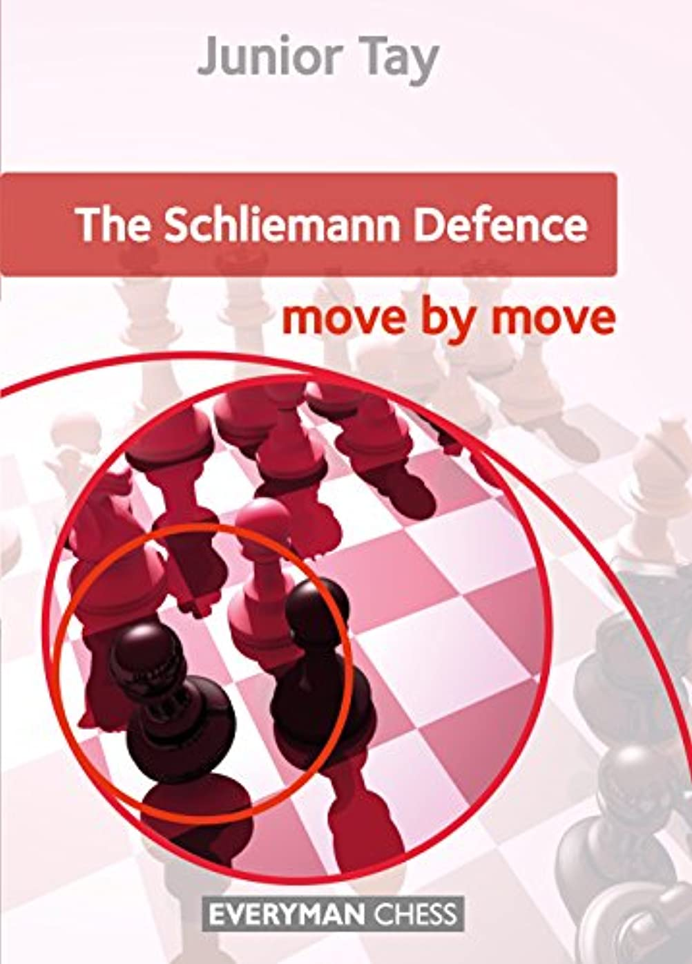 The Schliemann Defence: Move by Move (English Edition)