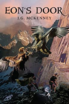 [McKenney, J.G.]のEon's Door: The Soul of Nature (English Edition)