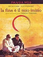 La Fine E' Il Mio Inizio [Italian Edition]