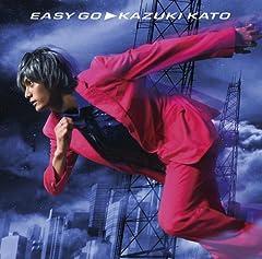 加藤和樹「EASY GO」のジャケット画像