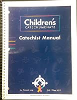 Children's Catechumenate: Catechist Manual
