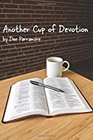 Another Cup of Devotion