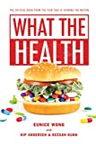 What the Health (English Edition)