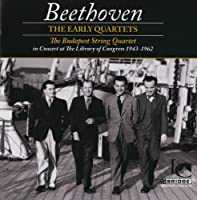 Beethoven: The Early String Quartets by The Budapest String Quartet (2011-09-13)