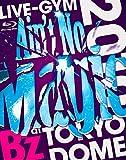 "B'z LIVE-GYM 2010 ""Ain't No Magic"" at TOKYO DOME [Blu-ray] 画像"