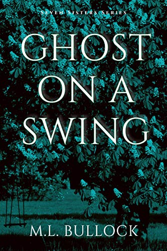 Ghost On a Swing (Seven Sisters Book 8) (English Edition)