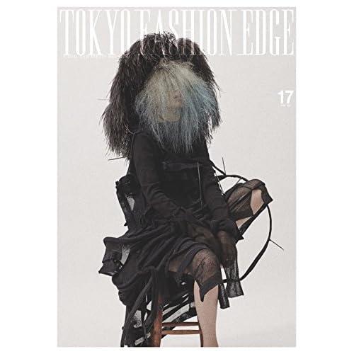 TOKYO FASHION EDGE 17 ([バラエティ])