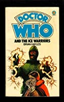 Doctor Who and the Ice Warriors (Doctor Who Library)