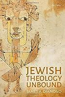 Jewish Theology Unbound
