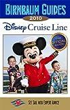 Birnbaum's Disney Cruise Line 2010 (Birnbaum Guides)