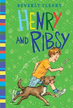 Henry and Ribsy (Henry Huggins series Book 3) by [Cleary, Beverly]