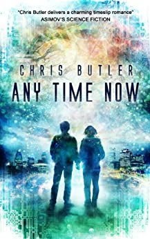 Any Time Now by [Butler, Chris]