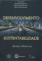 Desenvolvimento e Sustentabilidade - Desafios e Perspectivas