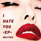 I HATE YOU E.P.