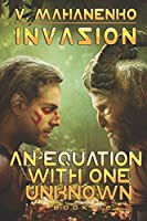 An Equation with One Unknown (Invasion Book #2): LitRPG Series