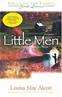 Little Men: Life at Plumfield With Jo's Boys (Great Stories Focus on the Family)