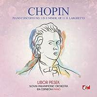 Piano Concerto 1 in E Minor Op. 11: II. Larghetto