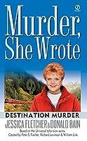 Murder, She Wrote: Destination Murder (Murder She Wrote)