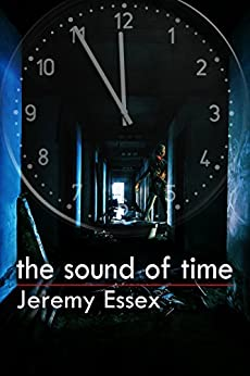 The Sound Of Time by [Essex, Jeremy]