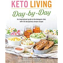 Keto Living Day-By-Day