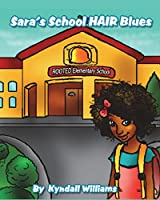 Sara's School Hair Blues