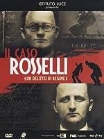 Il Caso Rosselli - Un Delitto Di Regime [Italian Edition]